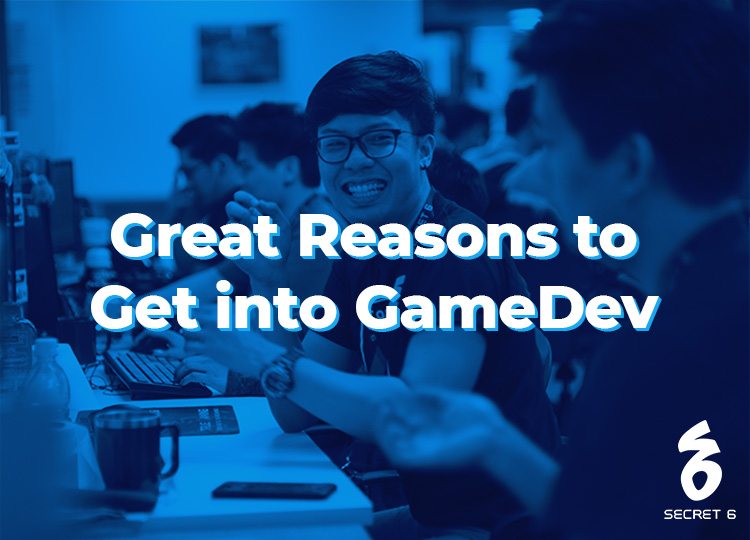 Great Reasons to Get into GameDev, According to Secret 6